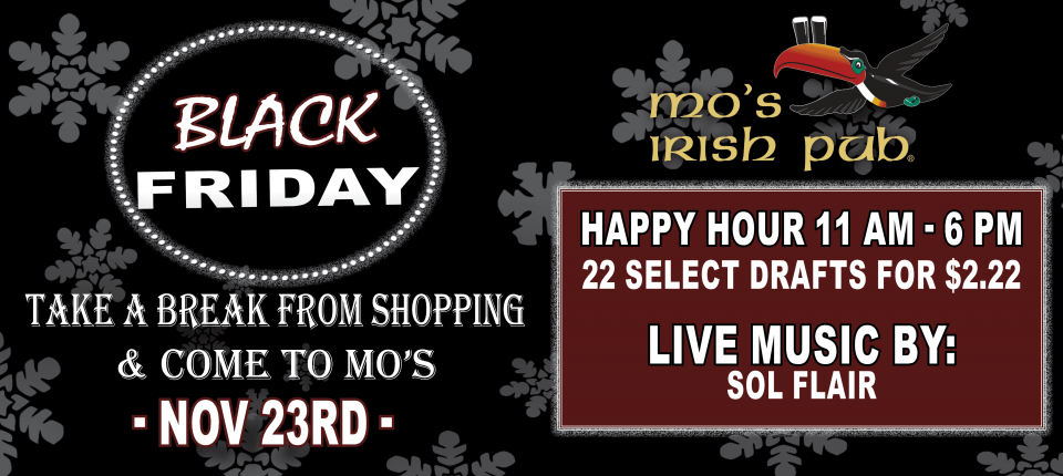 Black Friday 2018 Mo's Cypress